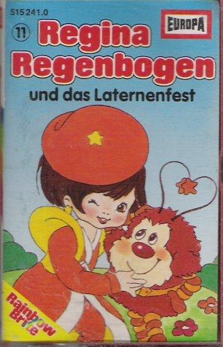 Regina Regenbogen 11 - Und Das Laternenfest [Musikkassette]
