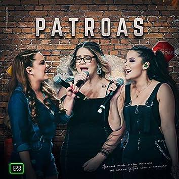 Patroas, Ep3