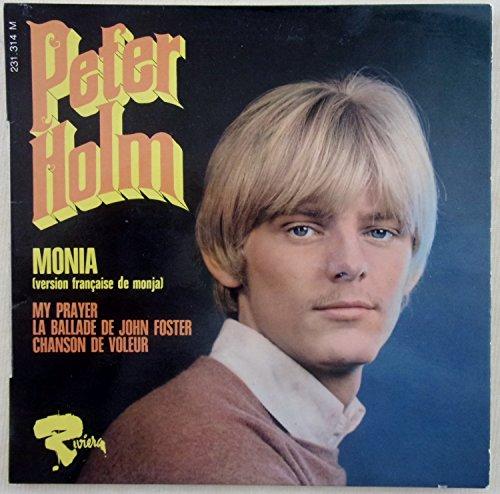 Peter Holm, Monia (Monja) - My prayer - La ballade de john Foster - Chanson de voleur: Vinyle original Biem EP 45 tours Riviera 231314