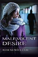 Malevolent Desire 0987596209 Book Cover
