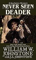Never Seen Deader (Sawbones Western)