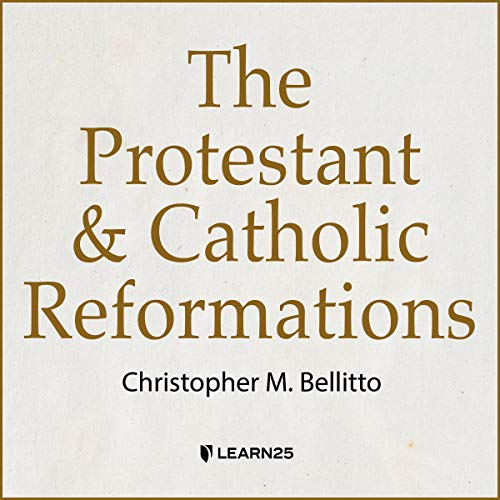 The Protestant and Catholic Reformations copertina