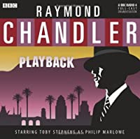 Raymond Chandler Playback (BBC Radio) by Raymond Chandler(2011-03-03)