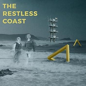 The Restless Coast
