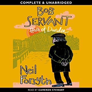 Bob Servant: Hero of Dundee audiobook cover art