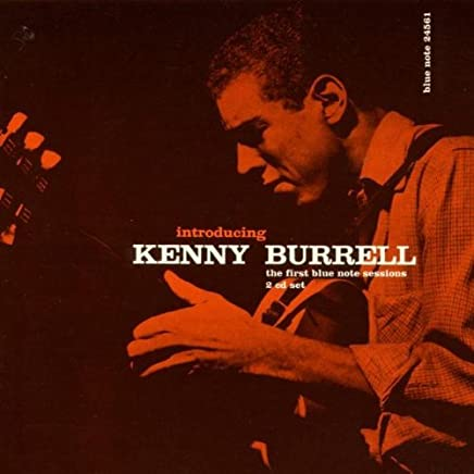 Introducing Kenny Burrell Blue Note Tone Poet Series
