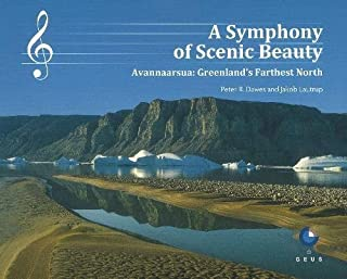 A Symphony of Scenic Beauty: Avannaarsua -- Greenlands Farthest North