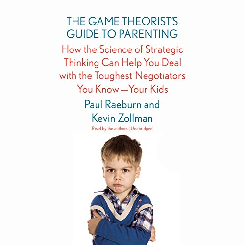 The Game Theorist's Guide to Parenting audiobook cover art