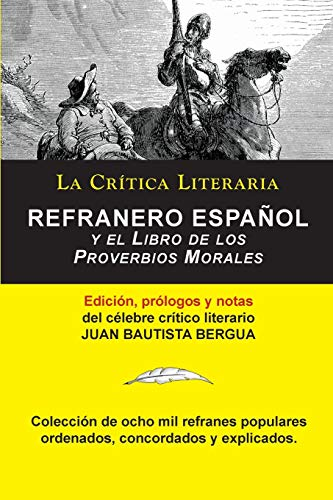 Refranero Español, Juan Bautista Bergua; Colección La Crítica Literaria por el célebre crítico literario Juan Bautista Bergua, Ediciones Ibéricas