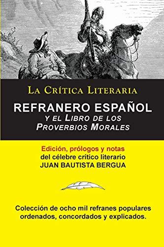 Refranero Español, Juan Bautista Bergua; Colección La Crítica Literaria por el célebre crítico literario Juan...