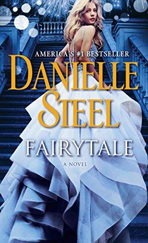 Fairytale: A Novel by [Danielle Steel]