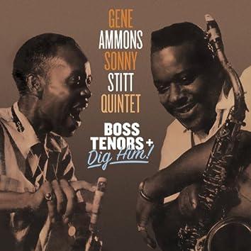 Gene Ammons & Sonny Stitt Quintet: Boss Tenors + Dig Him!