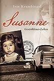 Susanne -gestohlenes Leben