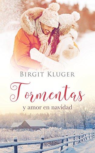 Tormentas y amor en navidad de Birgit Kluger