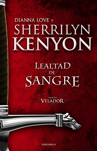 Lealtad de sangre (Serie Velador nº 2)