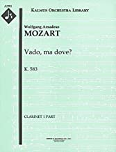 Vado, ma dove?, K.583: Clarinet 1 and 2 parts (Qty 2 each) [A2981]