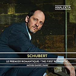 Schubert: The First Romantic - The Complete Sonatas and Major Piano Works, Vol. 1