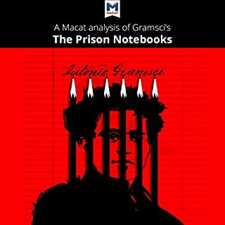A Macat Analysis of Antonio Gramsci's Prison Notebooks audiobook cover art
