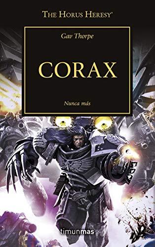 The Horus Heresy nº 40/54 Corax: Nunca más (Warhammer The Horus Heresy)
