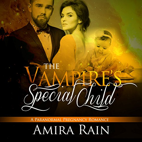 The Vampire's Special Child     The Vampire Babies Series, Book 2              By:                                                                                                                                 Amira Rain                               Narrated by:                                                                                                                                 Charlie Boswell                      Length: 5 hrs and 58 mins     Not rated yet     Overall 0.0