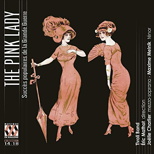 The Pink Lady - Popular Hits of the Great War
