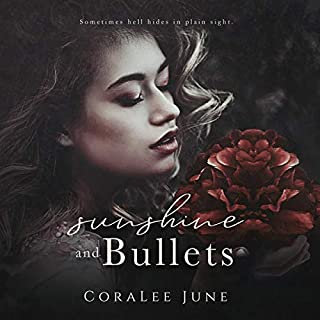 Sunshine and Bullets audiobook cover art