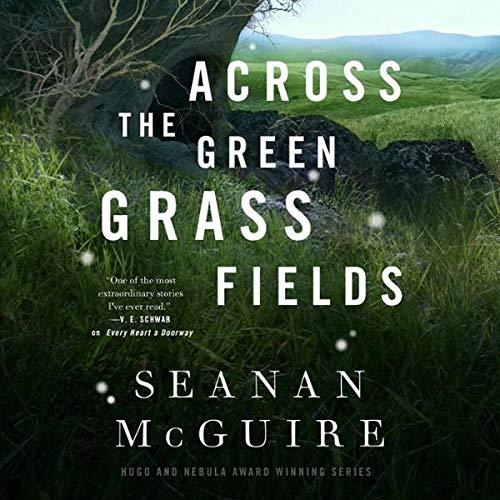 Across the Green Grass Fields audiobook cover art