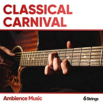 Classical Carnival Ambience Music