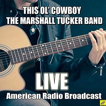 This Ol' Cowboy (Live)
