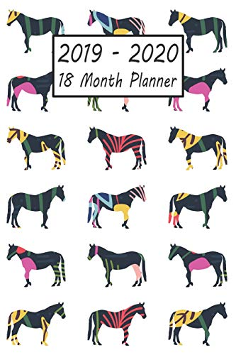 2019 - 2020 18 Month Planner: Horse Weekly and Monthly Planner July 2019 - December 2020: 18 Month Agenda - Calendar, Organizer, Notes, Goals & To Do Lists