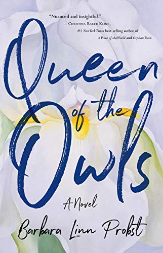 Queen of the Owls: A Novel