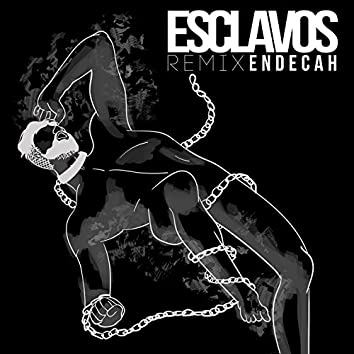 Esclavos (feat. Gradozero Beats) [Remix]