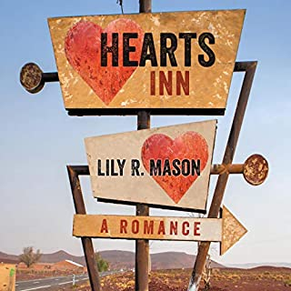 Hearts Inn                   By:                                                                                                                                 Lily R. Mason                               Narrated by:                                                                                                                                 Leslie McDonel                      Length: 9 hrs and 16 mins     3 ratings     Overall 5.0