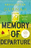 Memory of Departure: By the winner of the Nobel Prize in Literature 2021 (English Edition)