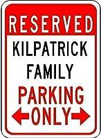 家の装飾サイン、Kilpatrick家族駐車場-ブリキの壁サイン警告サインメタルプラークポスター鉄の絵画アート装飾バーホテルオフィス寝室ガーデン