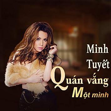 The best of Minh Tuyết - Quán vắng 1 mình
