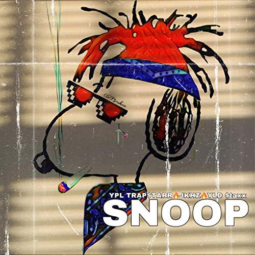 SNOOP (feat. YPL Trapstarr) [Explicit]