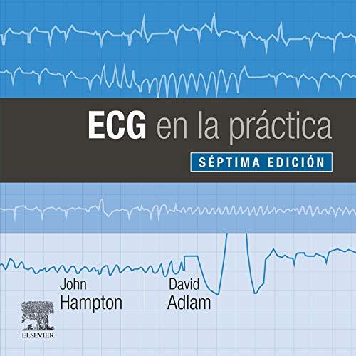 ECG en la práctica (Spanish Edition)