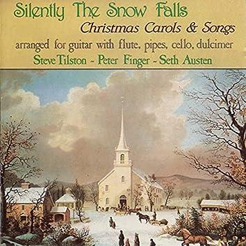 Silently The Snow Falls: Christmas Carols & Songs