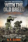 With the Old Breed: At Peleliu and Okinawa by E. B. Sledge(2012-03-12)