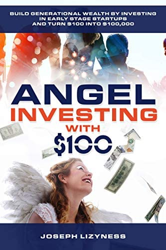 Angel Investing with 100 Build Generational Wealth by Investing in Early Stage Tech Startups product image