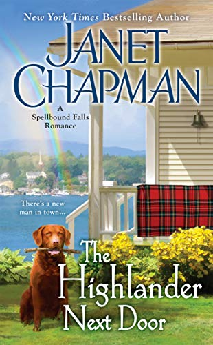 The Highlander Next Door (A Spellbound Falls Romance Book 6)