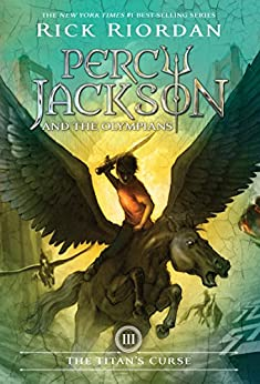 Titan's Curse, The (Percy Jackson and the Olympians, Book 3) by [Rick Riordan]