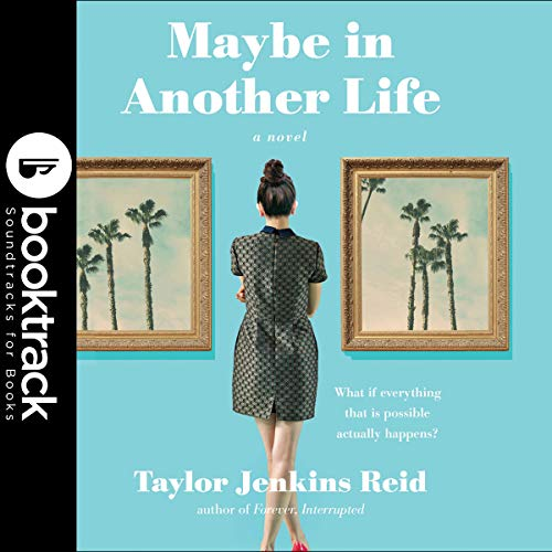 Maybe in Another Life     Booktrack Edition              Written by:                                                                                                                                 Taylor Jenkins Reid                               Narrated by:                                                                                                                                 Julia Whelan                      Length: 9 hrs and 9 mins     Not rated yet     Overall 0.0