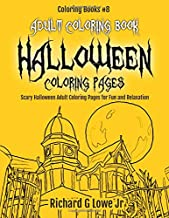 Adult Coloring Book Halloween Coloring Pages: Scary Halloween Adult Coloring Pages for Fun and Relaxation