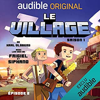 Le village 1.2                   De :                                                                                                                                 Karl Olsberg                               Lu par :                                                                                                                                 Siphano,                                                                                        Frigiel,                                                                                        Sylvain Agaësse,                   and others                 Durée : 57 min     Pas de notations     Global 0,0