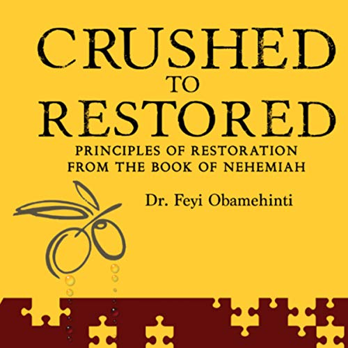 Crushed to Restored audiobook cover art