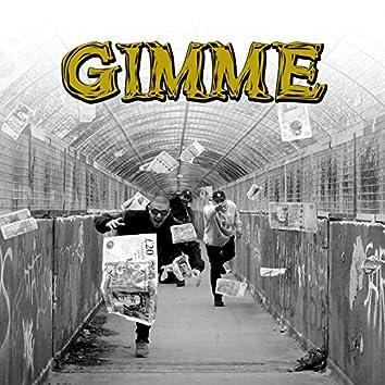 Gimme (feat. Datkid, Dabbla)