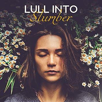 Lull into Slumber – Deep Sleep Music, Reduce Anxiety, Positive Energy, Depression Relief, Sleep Hypnosis
