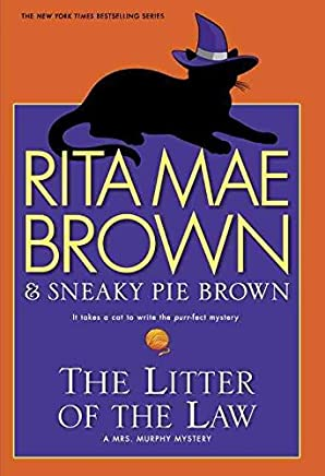 [The Litter of the Law] (By: Rita Mae Brown) [published: October, 2013]
